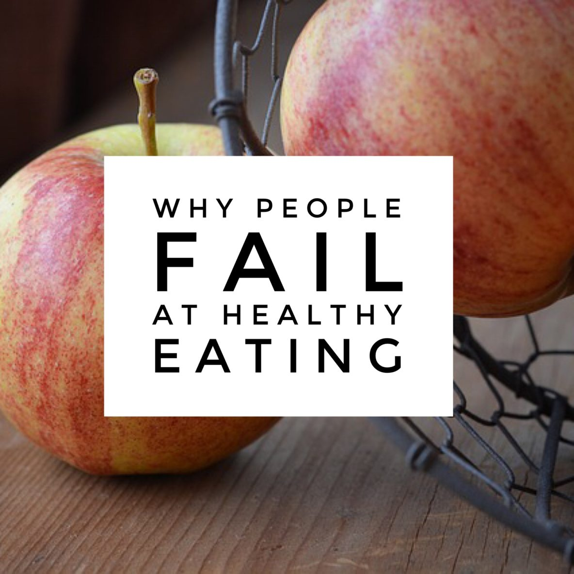 fail healthy eating