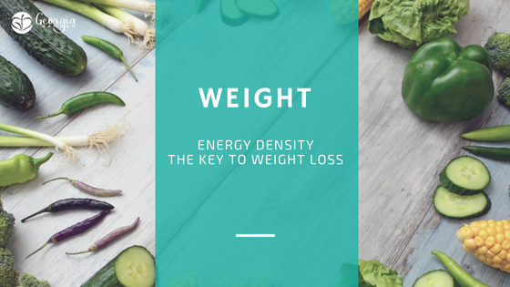Energy Density – Eat more but weigh less… it's totally possible